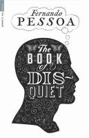 The Book of Disquiet, by Fernando Pessoa