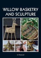 Willow Basketry And Sculpture by Hammond, Jo © 2014 (Added: 4/14/16)