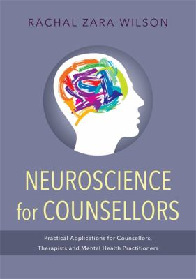 Neoroscience for counsellors