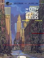 Valerian and Laureline: The City of Shifting Waters