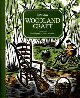 Woodland Craft by Law, Ben © 2015 (Added: 7/26/16)
