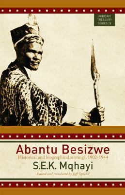 Abantu Besizwe by S.E.K. Mqhayi