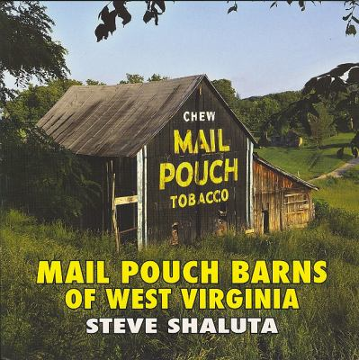 cover photo: Mail Pouch Barns of West Virginia