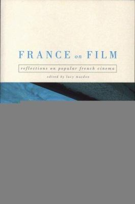 France on Film by Lucy Mazdon