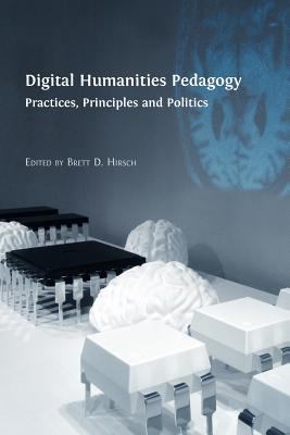 Book cover of Digital Humanities Pedagogy