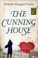 The Cunning House by Turley, Richard Marggraf © 2015 (Added: 2/8/16)