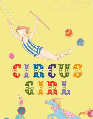 cover of Circus Girl: A Story of Make-Believe