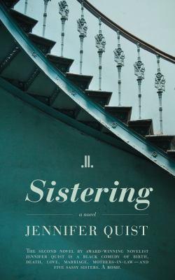 Sistering : a novel