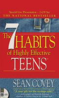 The 7 Habits of Highly Effective Teens.