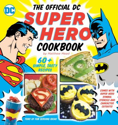cover of The Official DC Super Hero Cookbook
