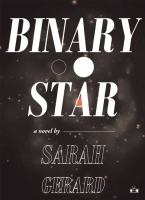 Cover art for Binary Star by Sarah Gerard
