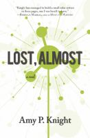 Lost, Almost by Knight, Amy P. © 2017 (Added: 1/31/18)