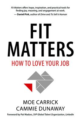 Fit matters : how to love your job