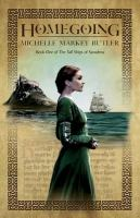 Homegoing by Butler, Michelle Markey © 2014 (Added: 6/23/16)