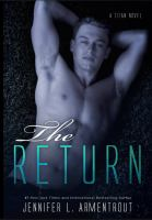 The Return : A Titan Novel by Armentrout, Jennifer L. © 2015 (Added: 4/24/15)