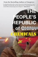The People's Republic Of Chemicals by Kelly, William J. © 2014 (Added: 3/2/15)