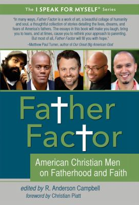 cover of Father Factor: American Christian Men on Fatherhood and Faith