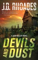 Devils And Dust : A Jack Keller Novel by Rhoades, J. D. © 2015 (Added: 4/23/15)