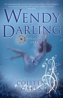 Wendy Darling : Volume Two : Seas by Oakes, Colleen © 2016 (Added: 9/1/16)