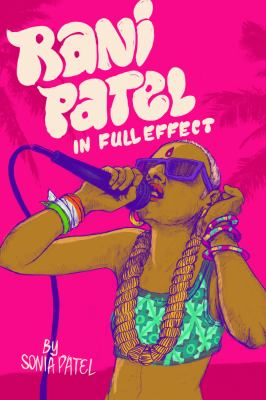 Cover image for Rani Patel in full effect