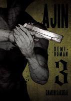 Ajin : Demi-human : Volume 3 by Sakurai, Gamon © 2015 (Added: 9/12/16)