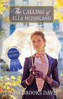 The Calling Of Ella Mcfarland by Davis, Linda Brooks © 2015 (Added: 2/8/16)