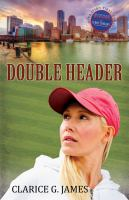 Double Header by James, Clarice G. © 2015 (Added: 4/25/16)