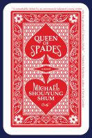 Queen Of Spades by Shum, Michael Shou-Yung © 2017 (Added: 1/31/18)