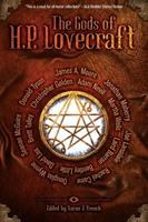 The Gods Of H.p. Lovecraft by French, Aaron J., editor © 2015 (Added: 5/9/16)