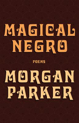 Cover image for Magical negro