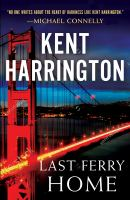 Last Ferry Home by Harrington, Kent A. © 2018 (Added: 4/24/18)