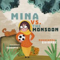 Mina+vs+the+monsoon by Guidroz, Rukhsanna © 2018 (Added: 2/14/19)