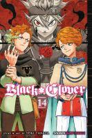 Black Clover : Volume 14 : Gold And Black Sparks by Tabata, Yåuki © 2019 (Added: 2/6/19)