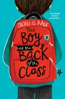 The+boy+at+the+back+of+the+class by Raâuf, Onjali Q. © 2019 (Added: 8/28/19)
