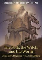 The Fork, The Witch, And The Worm by Paolini, Christopher © 2018 (Added: 3/4/19)