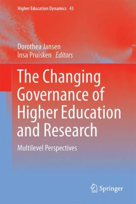 The Changing Governance of Higher Ed and Research
