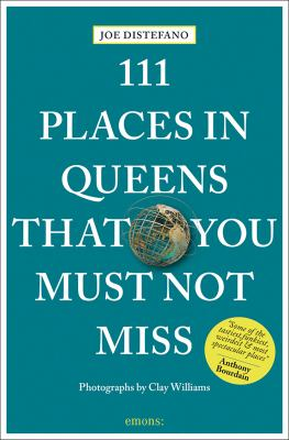 Cover image for 111 places in Queens that you must not miss