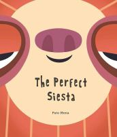 The+perfect+siesta by Mena, Pato © 2017 (Added: 9/7/17)
