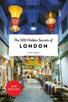 The 500 Hidden Secrets Of London by Greig, Tom © 2016 (Added: 6/6/18)