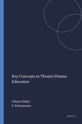 Key concepts in Theatre/drama education