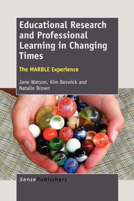Educational Research and Professional Learning in Changing Times