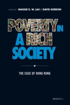 Poverty in a rich society : the case of hong Kong