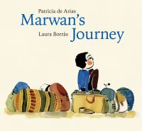 Marwans+journey by Arias, Patricia de © 2018 (Added: 9/21/18)