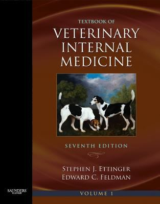 Textbook of Veterinary Internal Medicine : diseases of the dog and the cat