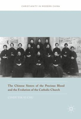 Chinese Sisters of the Precious Blood and the evolution of the Catholic Church