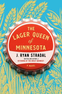 Picture of book cover for The Lager Queen of Minnesota