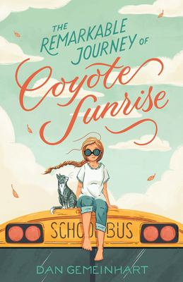 Picture of book cover for The Remarkable Journey of Coyote Sunrise