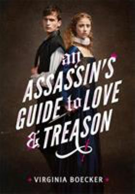 Picture of book cover for An Assassin's Guide to Love & Treason