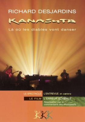 Kanasuta : là où les diables vont danser