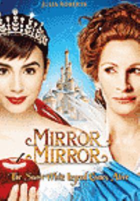 Miroir miroir = Mirror Mirror